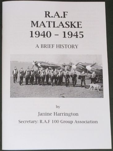 R.A.F Matlaske, 1940-1945 A Brief History, by Janine Harrington